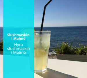 Hyra slushmaskin Malmö